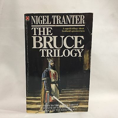 The Bruce Trilogy The Heroic Story of Robert the Bruce and His Passionate