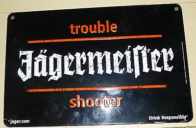 jagermeirter trouble shooter metal sign