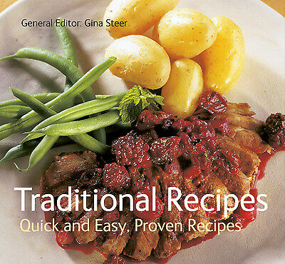 Traditional recipes: quick and easy, proven recipes by Gina Steer (Paperback)