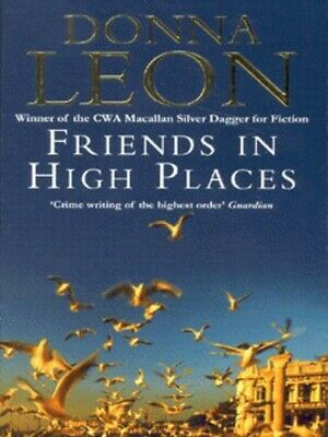 Friends in high places by Donna Leon (Paperback)