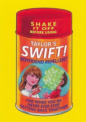 #4 TAYLOR SWIFT BOYFRIEND REPELLENT 2017 Wacky Packages 50th Anniversary YELLOW