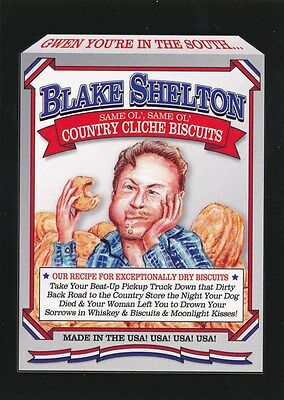 #5 BLAKE SHELTON CLICHE BISCUTS 2017 Wacky Packages 50th Anniversary CELEBRITY