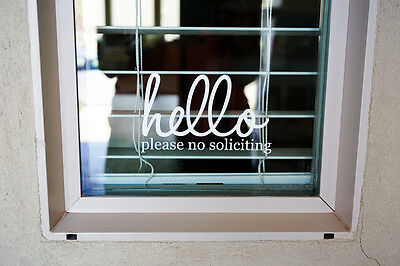 Hello No Soliciting Sign Vinyl Decal Sticker
