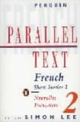 French Short Stories 2: Parallel Text (Parallel Text, Penguin)-ExLibrary