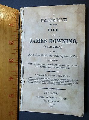 RARE Book - Narrative James Downing Blind Man 20th English Military 1821 NY Impr
