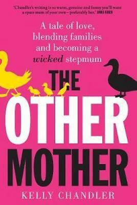 NEW The Other Mother By Kelly Chandler Paperback Free Shipping