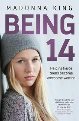 NEW Being 14 By Madonna King Paperback Free Shipping