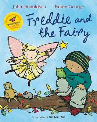 Freddie and the Fairy by Julia Donaldson 9780330511186 (Paperback, 2010)