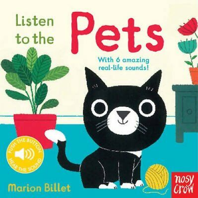 Listen to the Pets by Marion Billet 9780857637154 (Board book, 2016)