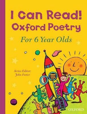 I Can Read! Oxford Poetry for 6 Year Olds by John Foster 9780192744715