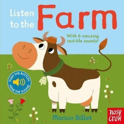 Listen to the Farm by Marion Billet 9780857635624 (Board book, 2015)