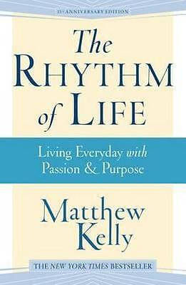 NEW The Rhythm of Life By Matthew Kelly Paperback Free Shipping