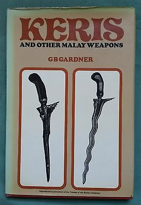 KERIS & OTHER MALAY WEAPONS, Gardner 1973 Hardcover