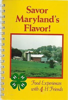 College Park Md 1989 Savor Maryland's Flavor Cook Book 4-H Clubs State-Wide Rare