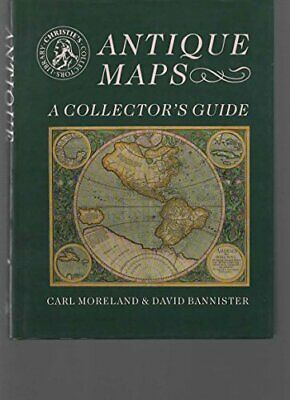 Antique Maps: A Collector's Guide (Christie's collectors ... by Bannister, David