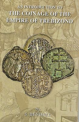 LANZ Bendall Simon The Coinage of the Empire of the Trebizond Einführung ~A1