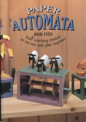 Ives, Rob-Paper Automata  BOOK NEW