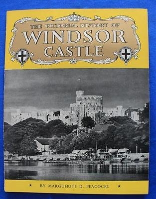 Pictorial History of Windsor Castle, Vintage Souvenir Booklet, Peacocke, Britain