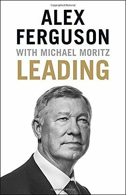 Leading, Sir Michael Moritz, Sir Alex Ferguson, Very Good condition, Book