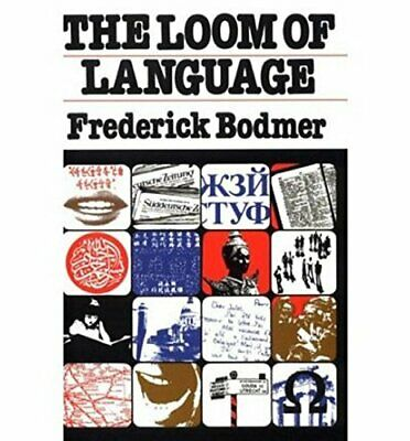 Loom of Language by Bodmer, Frederick Paperback Book The Cheap Fast Free Post