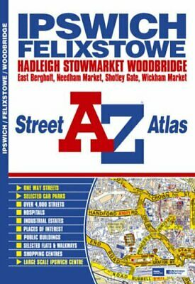 A-Z Ipswich (Street Atlas) by Geographers' A-Z Map Company Spiral bound Book The