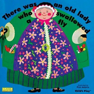 There Was an Old Lady Who Swallowed a Fly (Classic Books with Hole... Board book
