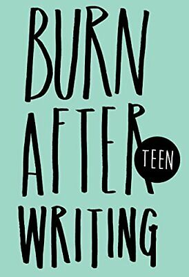 Burn After Writing Teen by Rhiannon Shove Book The Cheap Fast Free Post