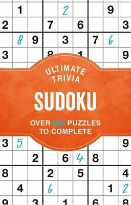 Ultimate Trivia Sudoku: Over 600 Puzzles to Complete by Parragon Books Ltd Book
