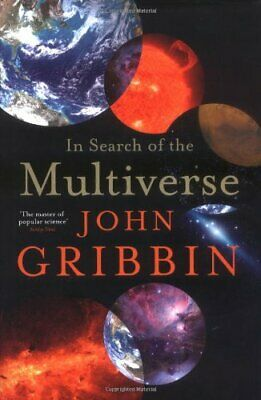 In Search of the Multiverse by Gribbin, John Hardback Book The Cheap Fast Free