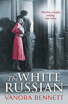 The White Russian by Vanora Bennett (Paperback) New Book