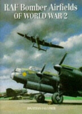 RAF Bomber Airfields of World War 2, Falconer, Jonathan Hardback Book The Cheap