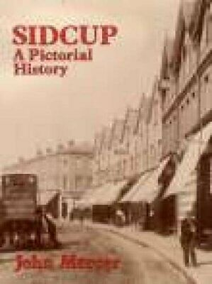 Sidcup: A Pictorial History, Mercer, John Hardback Book The Cheap Fast Free Post