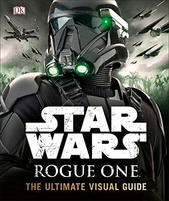 Star Wars Rogue One The Ultimate Visual Guide by Hidalgo, Pablo Book The Cheap