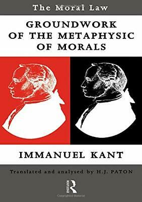 The Moral Law: Kant's Groundwork of the Metaphysic... by Immanuel Kant Paperback