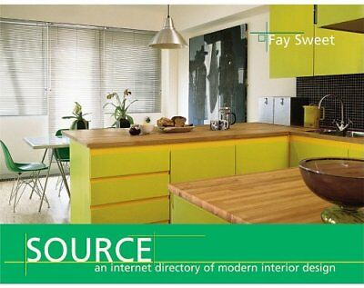 Source An Internet Directory Of Modern Interior Design By Sweet Fay Book The