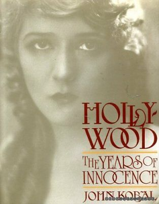 Hollywood: The Years of Innocence by Kobal, John Hardback Book The Cheap Fast