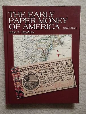 Early Paper Money of America - Eric P. Newman 2008 FIFTH EDITION - Hard to find