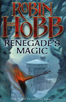 The soldier son trilogy: Renegade's magic by Robin Hobb (Hardback)