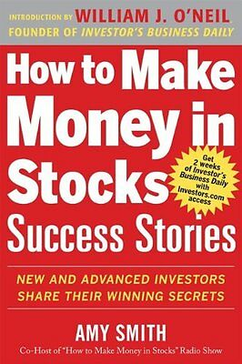 How to Make Money in Stocks Success Stories: New a