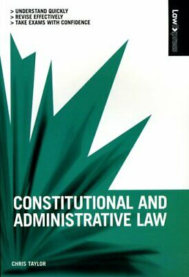 Constitutional and Administrative Law (Law Express), Chris Taylor Paperback Book