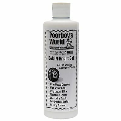 Poorboys Bold N Bright Detailing Car Gloss Tyre Tire Dressing Gel - 473ml