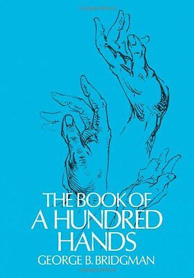 The Book of a Hundred Hands (Dover Anatomy for Art