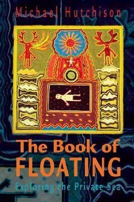 NEW Book of Floating, The By HUTCHISON Paperback Free Shipping