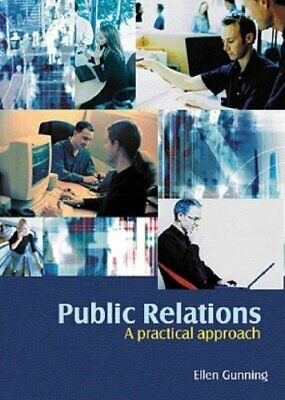 Public Relations: A Practical Approach by Gunning, Ellen Paperback Book The