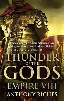 NEW Thunder of the Gods By Anthony Riches Paperback Free Shipping