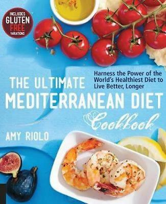 NEW The Ultimate Mediterranean Diet Cookbook By Amy Riolo Paperback