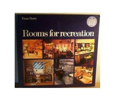 Rooms for Recreation (A Design Centre book) by Barty, E. Paperback Book The