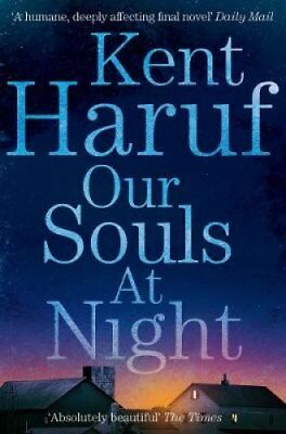 Our Souls at Night Film Tie-in by Kent Haruf 9781447299370 (Paperback, 2016)