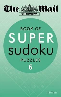 Book of Super Sudoku Puzzles: 6 by Daily Mail 9780600626114 (Paperback, 2013)