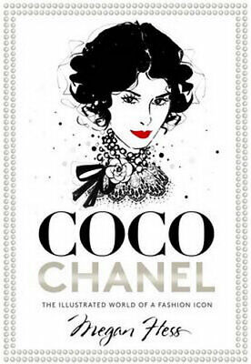 NEW Coco Chanel By Megan Hess Hardcover Free Shipping